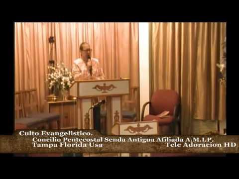 Culto Evangelistico Concilio Pentecostal Senda Antigua Amip Tampa Florida Usa. 07-13-14