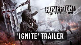 Homefront: The Revolution - 'Ignite' Trailer