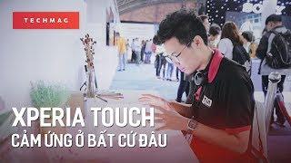 Xperia Touch - Cảm ứng ở bất cứ đâu!