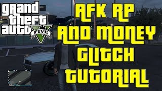 GTA V ONLINE: AFK RP/MONEY GLITCH TUTORIAL AFTER 1.09