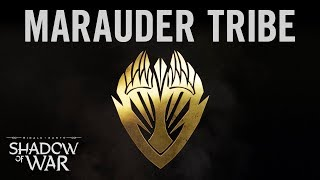 Middle-earth: Shadow of War - Marauder Tribe Trailer