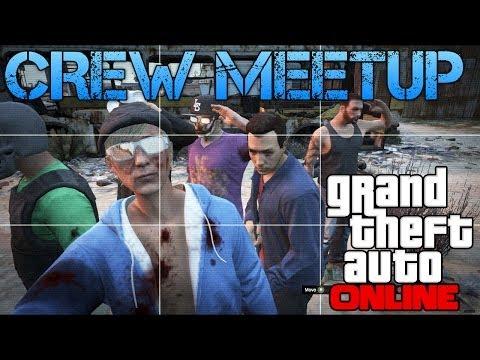 Grand Theft Auto Online | CREW MEETUP | SO MUCH FUN!!!