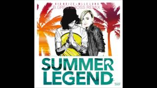 Kid Noize & Mademoiselle Luna - Summer Legend (greg & Boss Remix)