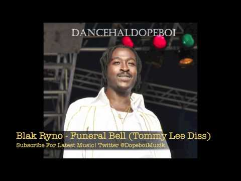 Blak Ryno - Funeral Bell (Tommy Lee Diss) - June 2012