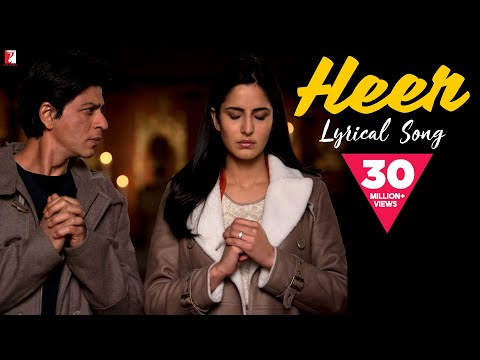 Song with Lyrics - Heer - Jab Tak Hai Jaan