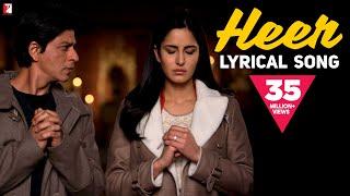 Heer Song With Lyrics Jab Tak Hai Jaan