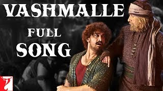 Vashmalle Thugs Of Hindostan Sukhwinder Singh Video HD Download New Video HD