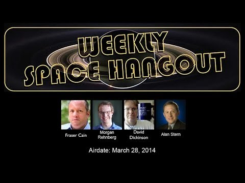 03/28/14--Weekly Space Hangout - Uwingu & New Dwarf Planet News