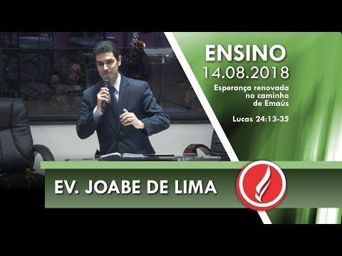 Culto de Ensino - Ev. Joabe de Lima - 14 08 2018