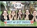 Q&A: Meet My Best Friends!