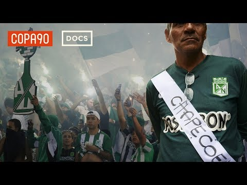 Narcos, Chapecoense, and The Rebirth of Atlético Nacional