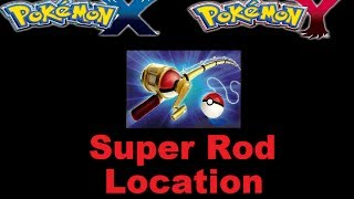 Pokemon X And Y Where To Find The Super Rod