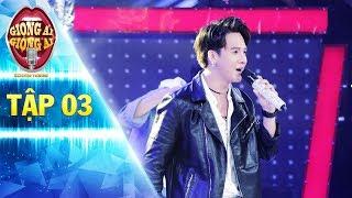 Giọng ải giọng ai 2 | Tập 3: Trai đẹp hát hit Chi Dân khiến Thu Trang thay đổi suy nghĩ