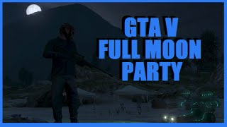 Full Moon Party GTA 5 Jetpack / Mount Chiliad Mystery