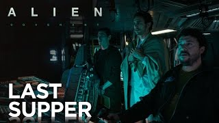 Alien: Covenant | Prologue: Last Supper | 20th Century FOX