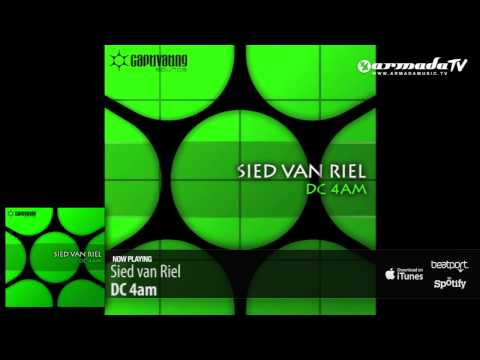 Sied van Riel - DC 4am (Original Mix)