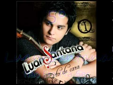 Top 10-Músicas Românticas de 2011(Luan Santana, Exalta, Sorriso Maroto...)
