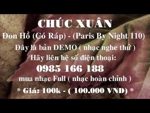 [Beat] Chúc Xuân (Có Ráp) - Đon Hồ (Paris By Night 110)