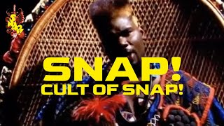 SNAP! - Cult of Snap!