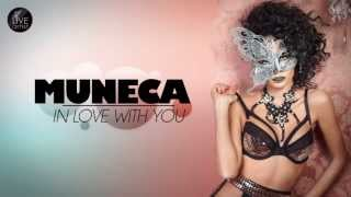 Muneca - In love with you