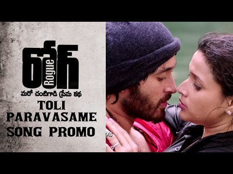 Rogue-Movie-Toli-Paravasame-Song-Promo