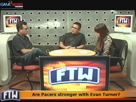 FTW: Are Pacers stronger with Evan Turner?