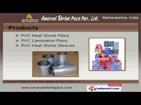 PVC Films, Labels & Packaging Sleeves by Amarsai Shrink Pack Private Limited, Nashik