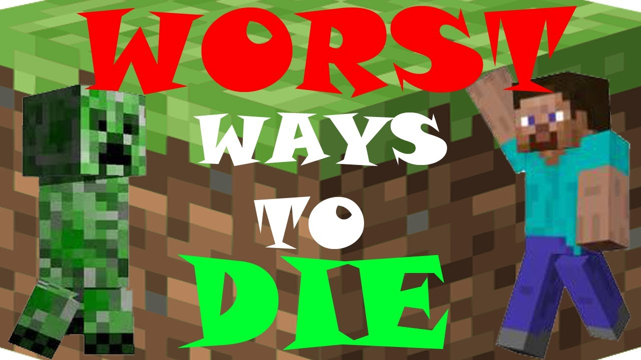 top 10 wase to die in minecraft