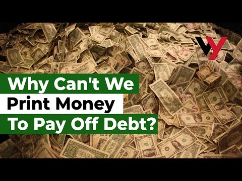 Why can't we just print money to pay off debt?