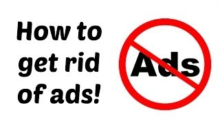 How To Get Rid Of Spam/pop-up Ads (Firefox, Google Chrome