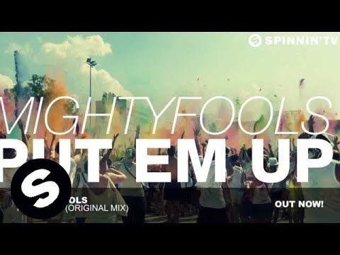 Mightyfools - Put Em Up (Original Mix)