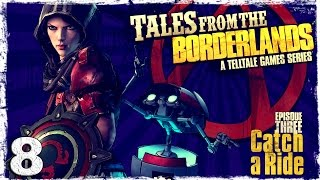 Tales From The Borderlands. #8: Переполох на базе Атласа.