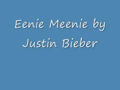 Eenie Meenie ~ Justin Bieber ft Sean Kingston