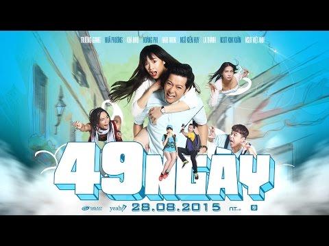 PHIM 49 NGÀY -Trailer Chính Thức- KC 28.08.2015