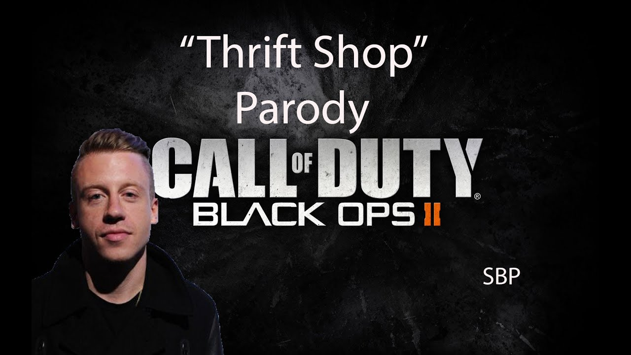 thrift shop macklemore call of duty parody youtube. Black Bedroom Furniture Sets. Home Design Ideas