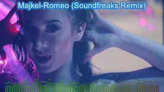 Majkel - Romeo (soundfreaks Remix) 2018