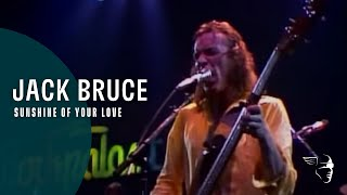 Jack Bruce: Sunshine of Your Love, Live