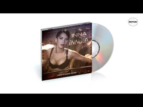 Inna - INNdiA (Fork'n'Knife Remix)