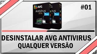 Como Desinstalar O AVG Antivirus Qualquer Versão
