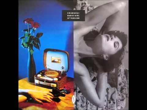 Shanghai - Radio Girl [Special 7'' Club Version] (1986)