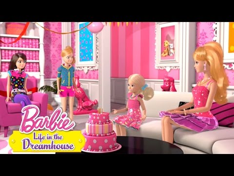 Barbie Life in the Dreamhouse -- Happy Birthday Chelsea