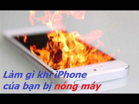 Cách khắc phục iPhone bị nóng máy