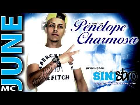 MC JUNE penelope charmosa - DJ SINISTRO
