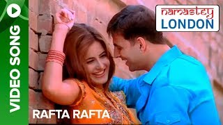 Rafta Rafta Full Song Namastey London