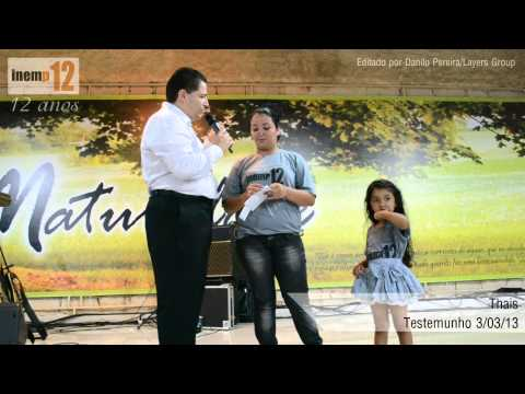 Testemunho Thais 03-03-2013