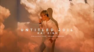 KAI ĐINH   Untitled 2014  (G-DRAGON)   VIETNAMESE COVER