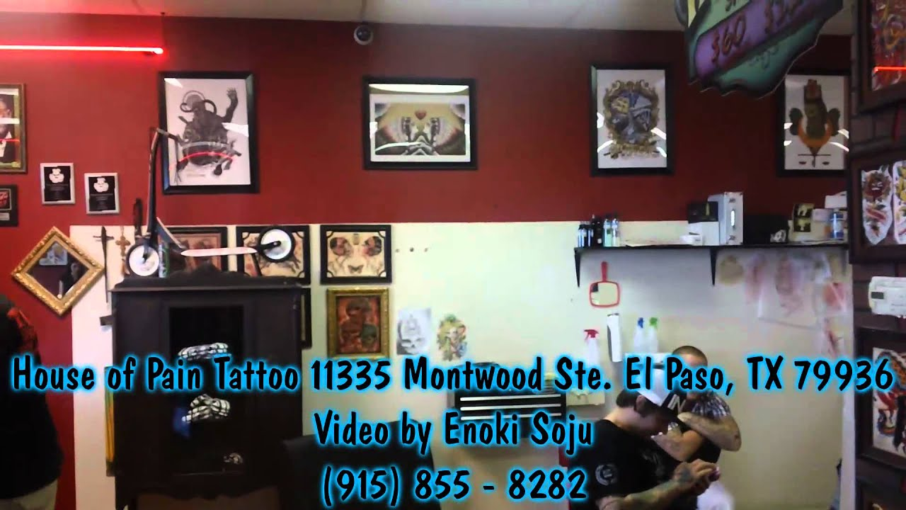 House of pain tattoo shop video youtube for Best tattoo shops in el paso