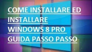 Come Scaricare Ed Installare Windows 8.1 PRO ITA Guida