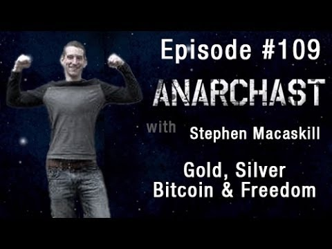 Anarchast Ep. 109 Stephen Macaskill: Crippling Regulations Threaten the Legalization of Marijuana