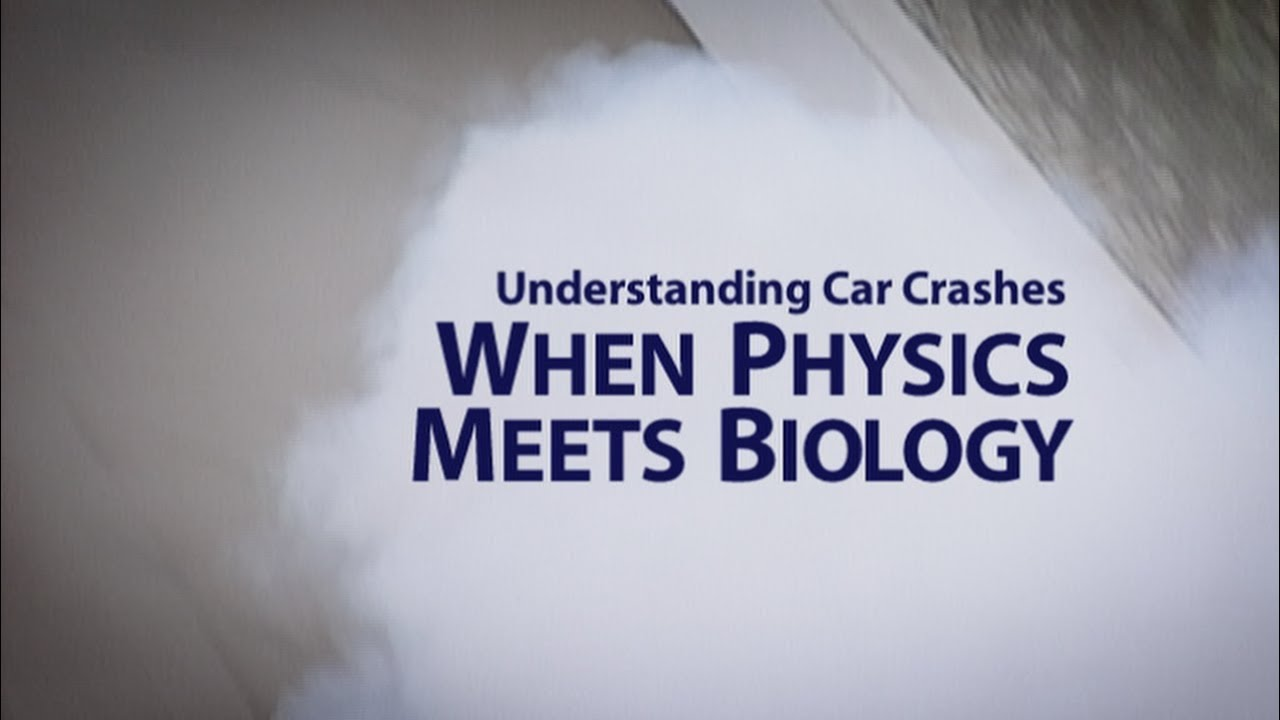 understanding car crashes when physics meets biology youtube. Black Bedroom Furniture Sets. Home Design Ideas